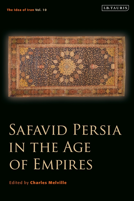 safavid-persia-in-the-age-of-empires